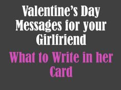 what to write on valentines card for girlfriend
