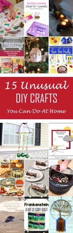 15 Unusual DIY Crafts You Can Do At Home