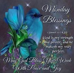 Monday Blessings Image Quote monday good morning monday quotes good morning quotes happy monday have a great week monday quote happy monday quotes good morning monday new week quotes Monday Greetings, Good Morning Greetings, Good Morning Good Night, Morning Wish, Good Morning Quotes, Night Quotes, Monday Blessings, Good Night Blessings, Morning Blessings