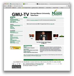 George Mason University has been a pioneer and internationally recognized leader in instructional TV. How to further leverage TV and new media to reach further? http://www.gmutv.gmu.edu/