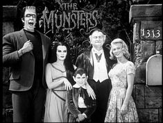 The Munsters (1964–1966) - Cast and history: http://www.imdb.com/title/tt0057773/  Theme music: http://www.youtube.com/watch?v=iuHr00nxeew
