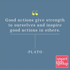 """""""Good actions give strength to..."""""""