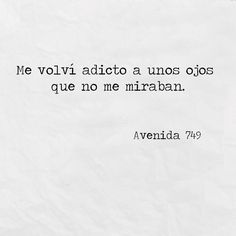 Que ya no me ven 😪 Poetry Quotes, Sad Quotes, Love Quotes, Inspirational Quotes, Motivational, Sad Love, Love You, Frases Love, Quotes En Espanol