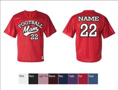 Football mom jerseys - CUSTOM name and number