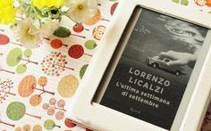 """Recensione Libro """"L'ultima settimana di Settembre"""" Recensione del libro """"L'ultima settimana di Settembre"""" di Lorenzo Licalzi. Un romanzo che arriva al cuore e fa riflettere sulla vita. La lettura è scorrevole e mai banale. All'interno della recensi #libri #recensioni #libro #leggere #romanzo"""