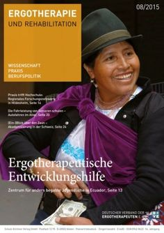 Ergotherapie und Rehabilition August 2015 edition - Read the digital edition by Magzter on your iPad, iPhone, Android, Tablet Devices, Windows 8, PC, Mac and the Web.