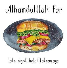 Alhamdulillah for late night halal takeaways. Islamic Qoutes, Religious Quotes, Arabic Quotes, I Muslim, Alhamdulillah For Everything, Allah Islam, God Loves Me, Quran Quotes, Religion