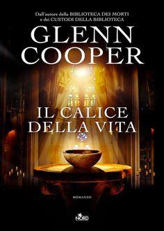 Il calice della vita di Glenn Cooper