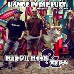 Käpt´n Hook & Type - Hände in die Luft - Hip Hop SINGLE (+REMIX)