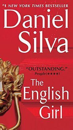 The English Girl, 2013 The New York Times Best Sellers Fiction winner, Daniel Silva #NYTime #GoodReads #Books