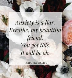 Anxiety is a liar. Breathe, my beautiful friend. Wall Quotes, Me Quotes, Motivational Quotes, Inspirational Quotes, Positive Quotes, Anxiety Quotes, Understanding Anxiety, You Deserve Better, Cbt