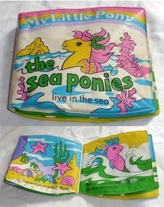 Sea Ponies Live in the Sea (bathtime book) Vintage My Little Pony, I Have A Secret, Kids Zone, 80s Kids, Childhood Toys, Bath Time, 2000s, Mlp, Vintage Toys