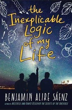 Young adult books and novels. Benjamin Alire Sáenz's The Inexplicable Logic of My Life makes our list of recommended books to read in your teens. Ya Books, Good Books, Books To Read, Summer Reading Lists, Free Reading, Ernst Hemingway, Books For Teens, Book Lists, Book Worms