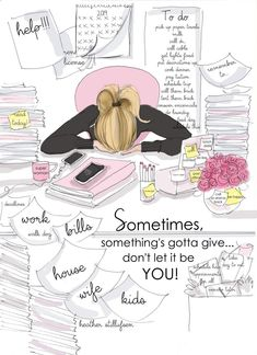 Nursing Quotes Inspirational Discover Somethings Gotta Give - Heather Stillufsen - Motivational Quotes - Heather Stillufsen Quotes Something's Gotta Give, Mental Break, Motivational Quotes, Inspirational Quotes, Quotes Positive, Small Cards, New Print, Feeling Overwhelmed, Journal Cards