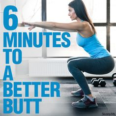 6 Minutes to a Better Butt - add it to your workout routine today!  #buttworkouts #workouts