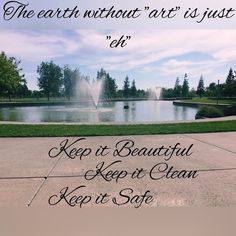 """The earth without 'art' is just """"eh"""" our world #earth is a master piece it's our job to keep that way by Keeping it beautiful  by keeping it clean by keeping it safe. #quotes #quotes #quoteoftheday #motivated #motivationalquotes #motivation #like4like #waybackwednesday #wensday #inspirationalquote #inspirationalquotes #inspiration #wisdom #wordsofwisdom #beauty #beautiful #waterfall #sky #clouds #filter #nature #life #l4l #safe #entrepreneur #environment #clean by s.s__motivation"""