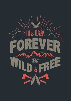 """""""WILD AND FREE"""" by snevi in Typography"""
