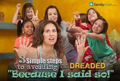 FamilyShare.com l 3 simple steps to avoiding the dreaded 'Because I said so!'