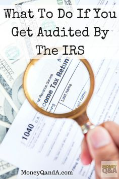 It can be scary to find yourself audited by IRS. What happens if IRS audits you? What are the first steps to take when audited by the IRS? Here are tips. Ways To Save Money, Money Tips, Money Saving Tips, Money Hacks, Money Savers, Tax Refund, Tax Deductions, Small Business Accounting, Business Tips