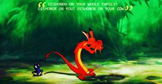 DISHONOR! DISHONOR ON YOUR WHOLE FAMILY! DISHONOR ON YOU! DISHONOR ON YOUR COW!