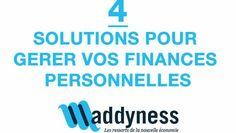 4 solutions pour gérer vos finances personnelles