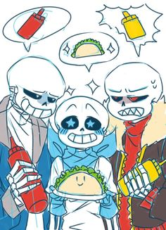 "I love how Undertale and Underfell Sans are just in a huge rivalry, then underswap sans is just like ""TACOS"""
