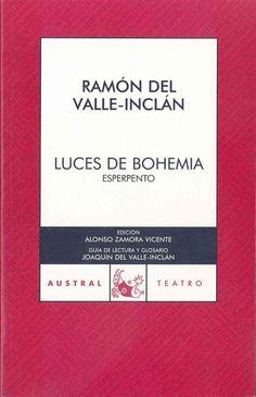 Luces de Bohemia. Valle-Inclán