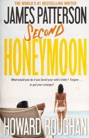 Second Honeymoon Patterson Novel Wikipedia James Patterson