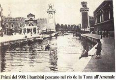 quando si poteva pescare rio della tana Arsenale primi 900.
