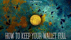 Magical Recipies Online | How to Keep your Wallet Full of Money