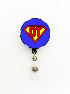 Occupational Therapist Superman  Badge Reel Poker Chip Retractable ID Badge, Keychain, or Pin, A Great Gift,, Super OT Badge; Superman Badge on Etsy, $7.95