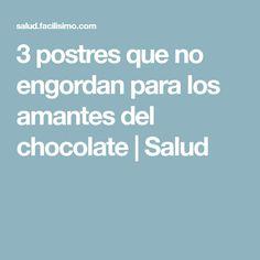 3 postres que no engordan para los amantes del chocolate   Salud