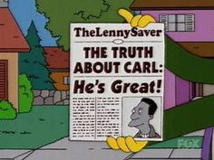 Simpsons: The Truth About Carl: He's Great (The Lenny Saver)