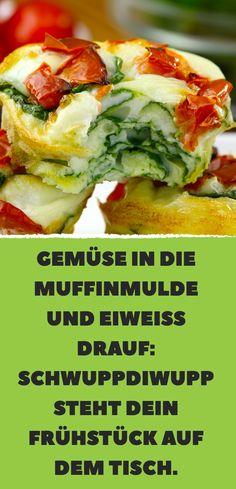 Gemüse in die Muffinmulde und Eiweiß drauf: Schwuppdiwupp steht dein Frühstück auf dem Tisch.