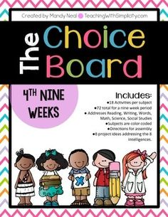 The Choice Board-4th Nine Weeks