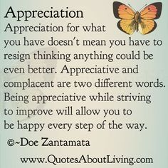 Quotes About Living - Doe Zantamata: Appreciation - Not Complacent