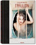 Ellen von Unwerth, Fräulein  Ellen von Unwerth, Ingrid Sischy  Hardcover in a clamshell box, 12.0 x 17.3 in., 482 pages, $ 1,500