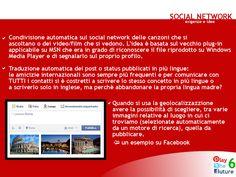 6 - Social Network - esigenze e idee. Elaborazioni grafiche realizzate col software Corel Paint Shop Pro Photo X2.