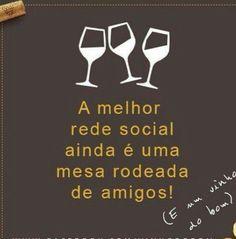 E de um bom vinho....