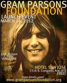 Gram Parsons Foundation Launch Events SXSW Day Party Announced Featuring Blitzen Trapper and Brendan Benson with Eric Burdon - Gram Parsons, Rock And Roll History, Eric Burdon, Austin Events, Emmylou Harris, Free Concerts, Wild Love, Country Music