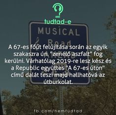 Funny Quotes, Life Quotes, Curiosity, Hungary, Did You Know, Fun Facts, Texts, Music, Funny Phrases