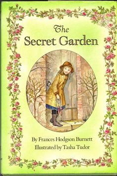 Best version of The Secret Garden with illustrations by Tasha Tudor