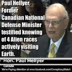 paul hellyer aliens - Google Search ... in Canada they remember Paul Hellyer's government antics... and not with fondness.