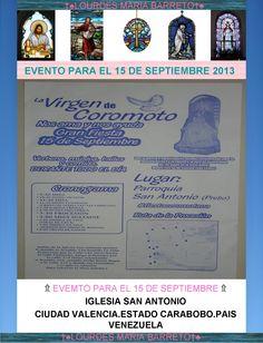 PROXIMO EVENTO PARA EL 15 DE SEPTIEMBRE DEL 2013. IGLESIA SAN ANTONIO. CIUDAD CARABOBO.ESTADO CARABOBO.PAIS VENEZUELA. +♠LOURDES MARIA BARRETO+♠