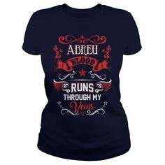 ABREU BLOOD RUNS THROUGH MY VEINS #gift #ideas #Popular #Everything #Videos #Shop #Animals #pets #Architecture #Art #Cars #motorcycles #Celebrities #DIY #crafts #Design #Education #Entertainment #Food #drink #Gardening #Geek #Hair #beauty #Health #fitness #History #Holidays #events #Home decor #Humor #Illustrations #posters #Kids #parenting #Men #Outdoors #Photography #Products #Quotes #Science #nature #Sports #Tattoos #Technology #Travel #Weddings #Women