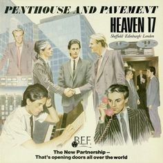 Heaven 17 - Penthouse and Pavement (U.K. synth pop concept album)