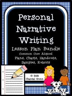46-page package- 2 week lesson plan & resources to teach personal narratives to 3rd and 4th grade students.