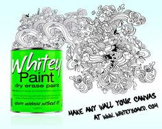 Transparent whiteboard paint. It turns any color (within reason) wall into a whiteboard.