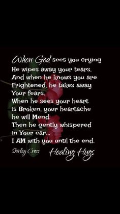 Whisper In Your Ear, Words Of Comfort, Wipe Away, Knowing You, Crying, Wisdom, God, Dios, Allah