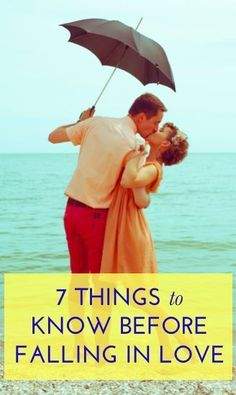 I think this list, while not all encompassing is fantastic.  7 things you need to know before you fall in love